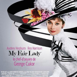 """My fair lady"" - film de George Cukor"