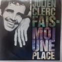 Julien Clerc - Fais-moi une place