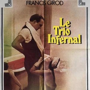 """""""Le Trio infernal"""" de Francis Girod"""