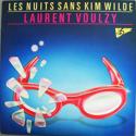 Les Nuits Sans Kim Wilde - Laurent Voulzy