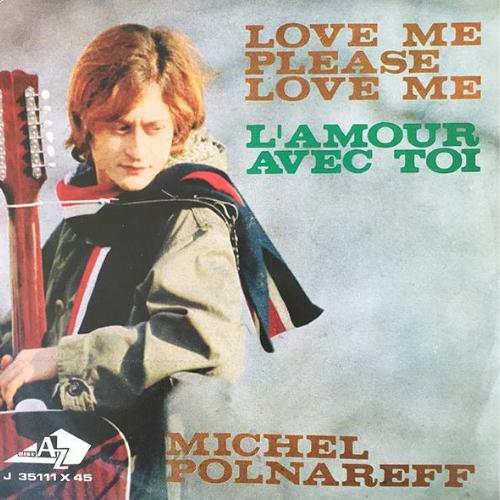 Michel Polnareff - Love Me, Please Love Me