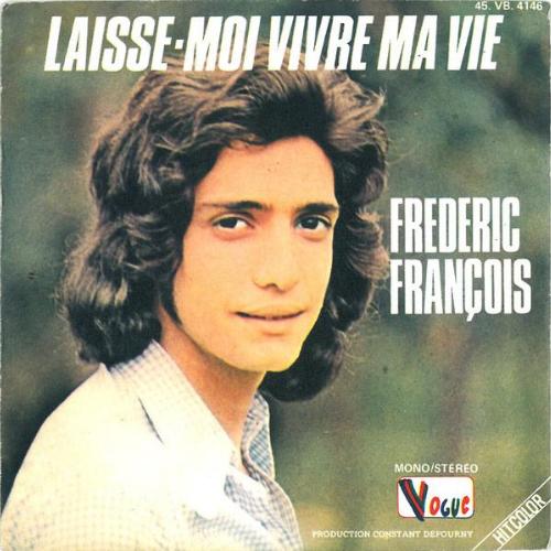 Frederic Francois - Laisse-moi vivre ma vie