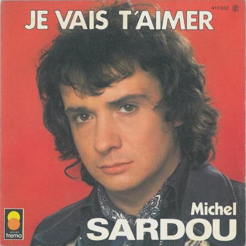 Michel Sardou - Je vais t'aimer