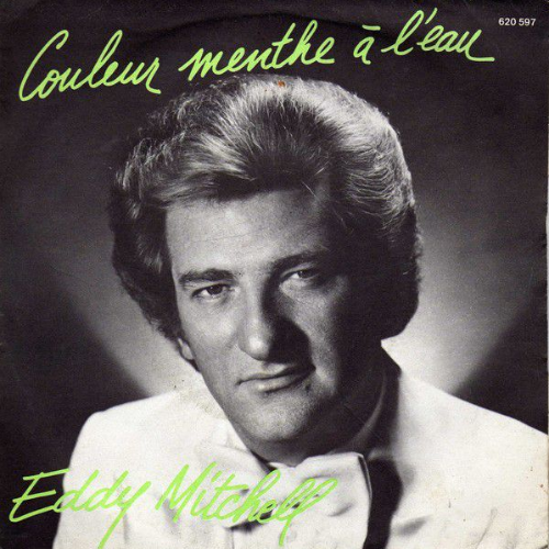 Eddy Mitchell - Couleur menthe à l'eau