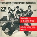 cover Les Chaussettes Noires Daniela