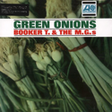 Booker T and the MG's - Green Onions