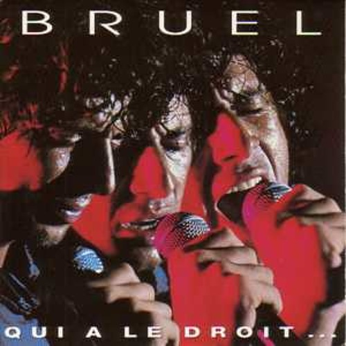 Patrick Bruel - Qui a le droit...