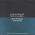 George Michael & Elton John Don't let the sun go down on me