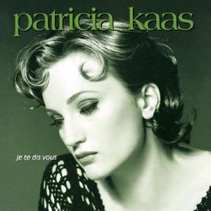 Je te dis vous - Patricia Kaas