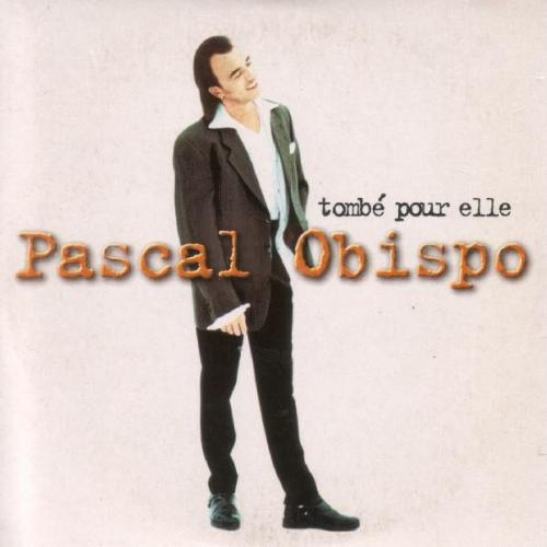 Pascal Obispo - Tombé pour elle