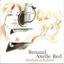 Renaud & Axelle Red - Manhattan-Kaboul