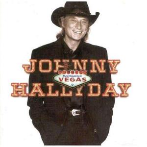 Destination Vegas - Johnny Hallyday