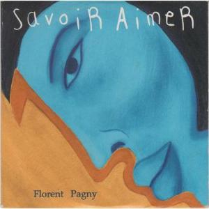 Savoir Aimer - Florent Pagny