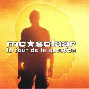 Le Tour de la question - MC Solaar