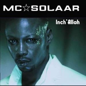 Inch'Allah - MC Solaar