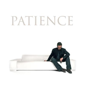 Patience- George Michael