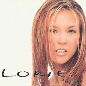 Attitudes - Lorie