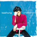 cover Alain Bashung chatterton
