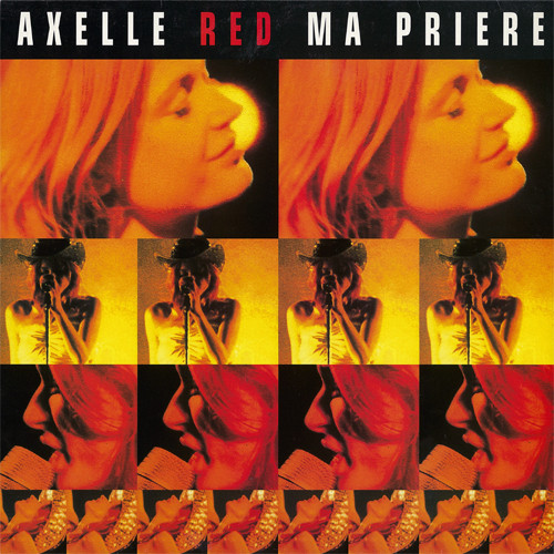 Axelle Red - Ma prière