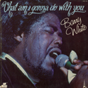cover Barry White What Am I Gonna Do with You