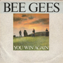 cover Bee Gees You Win Again