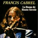 cover Francis Cabrel La Dame de Haute-Savoie