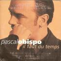 cover Pascal Obispo Il faut du temps