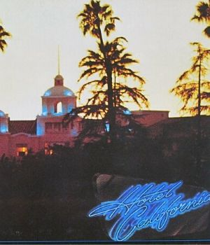 Eagles : Hotel California