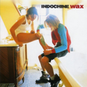cover Indochine Wax