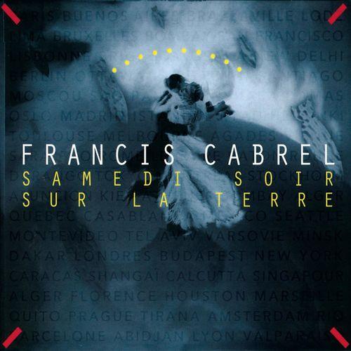 Francis Cabrel - La Cabane du pêcheur