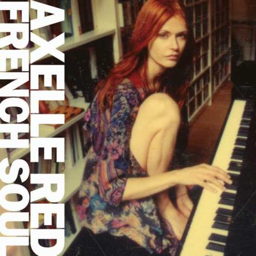 Axelle Red - Je pense à toi