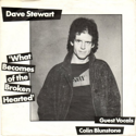 Dave Stewart - What Becomes of the Broken-Hearted