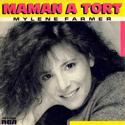 Mylène Farmer - Maman a tort