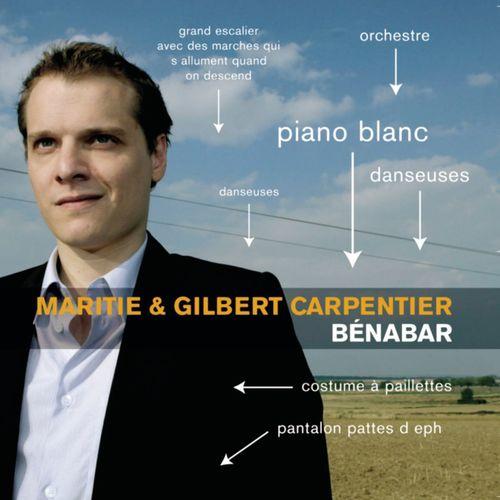 Bénabar - Maritie et Gilbert Carpentier