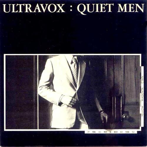 Ultravox - Quiet Men