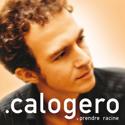 cover Calogero Prendre racine