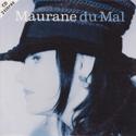Maurane - Du mal