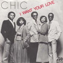 cover Chic I Want Your Love