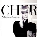 cover Cher Walking in Memphis