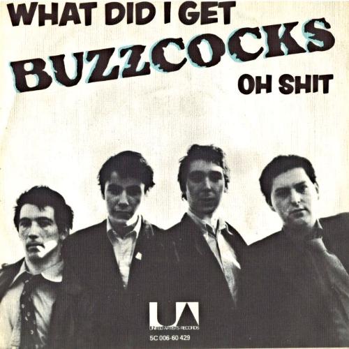 Buzzcocks - What Do I Get?