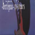 cover Bertignac Et Les Visiteurs Ces idées-là