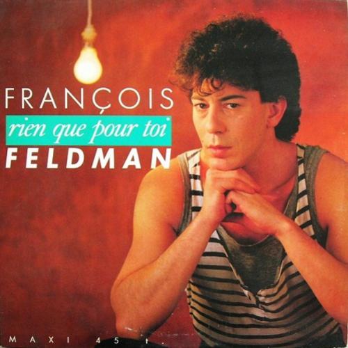Francois Feldman - Rien que pour toi
