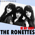 cover The Ronettes Be My Baby