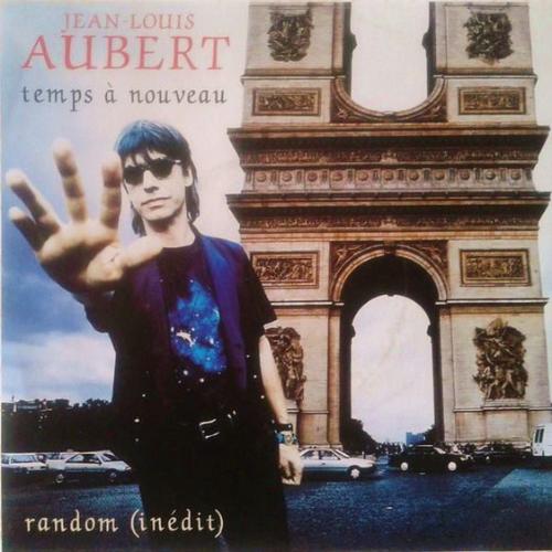 Jean-Louis Aubert - Temps à nouveau