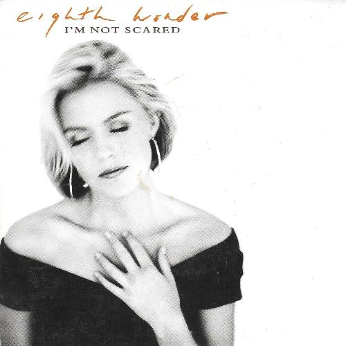 Eighth Wonder - I'm Not Scared