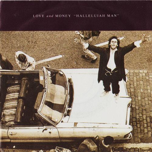 Love And Money - Halleluiah Man