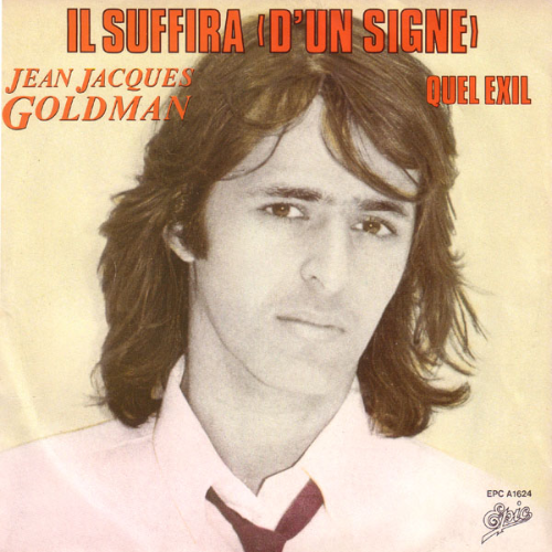 Jean-Jacques Goldman - Il suffira d'un signe