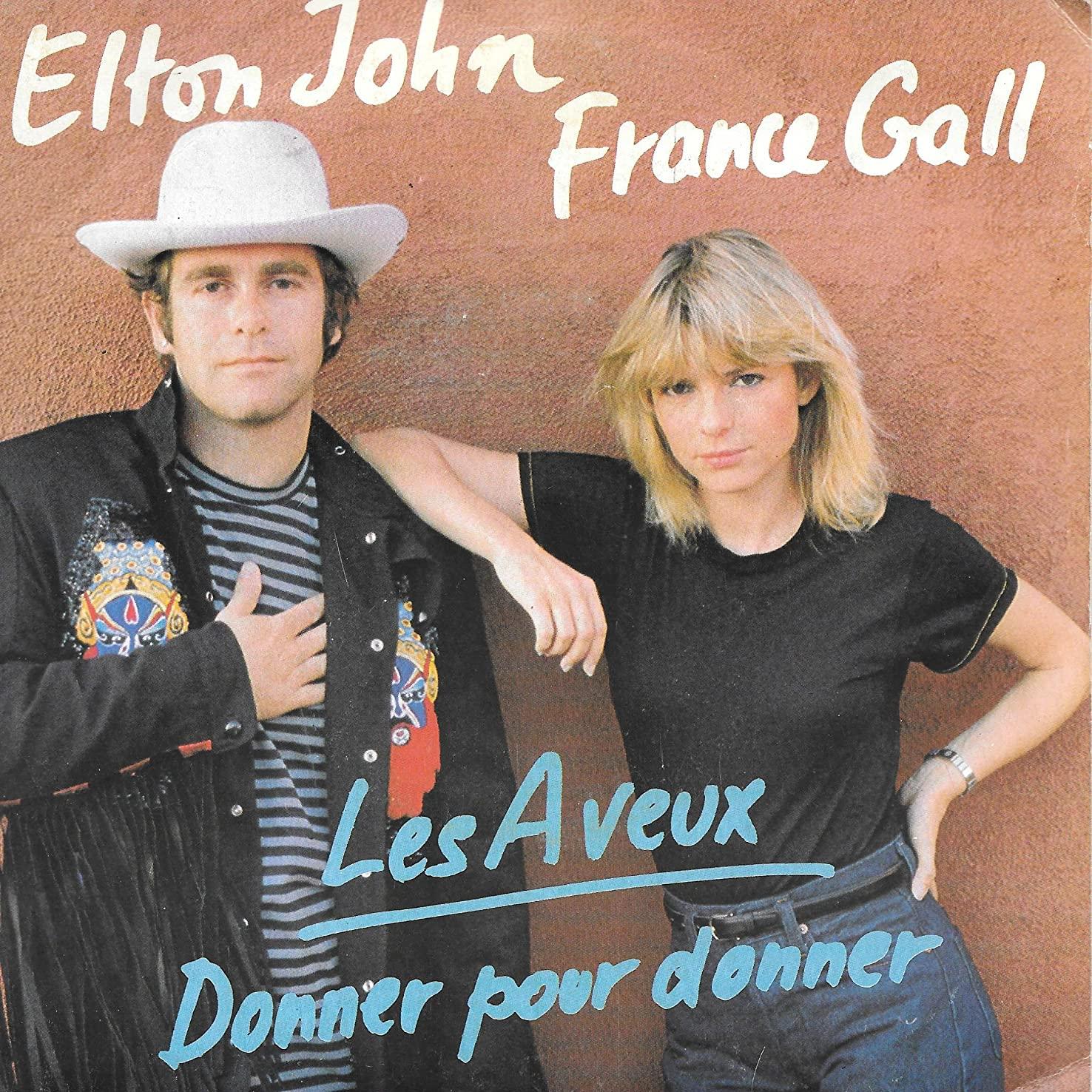 Elton John, France Gall - Donner pour donner