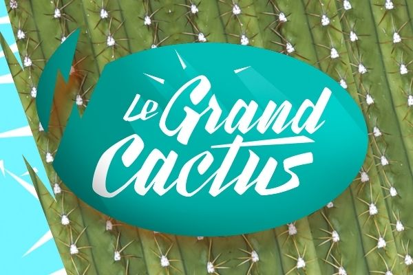 Le Grand Cactus