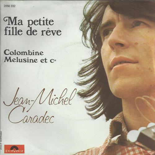 Jean-Michel Caradec - Ma petite fille de rêve